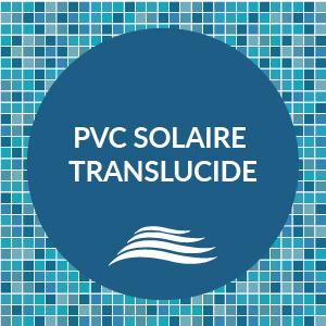 PVC SOLAIRE TRANSLUCIDE